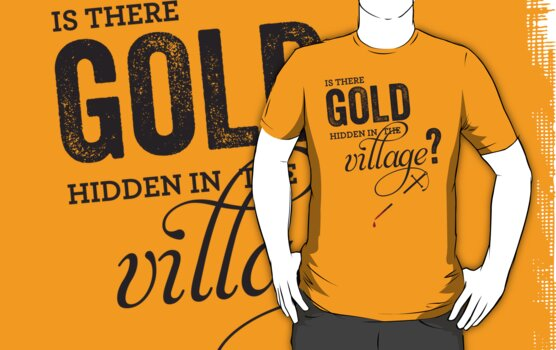 Is There Gold Hidden In The Village by JenSnow