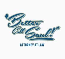 Better Call Saul!  by LookOutBelow