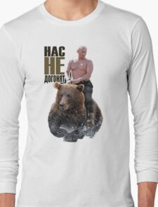 PUTIN riding a bear Long Sleeve T-Shirt