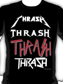 Thrash tee T-Shirt