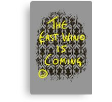 The East Wind is Coming Canvas Print