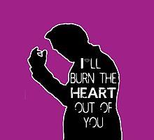 Burn the heart  by ThwartedBear