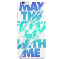 Star Wars Mantra - May the Force iPhone Case/Skin