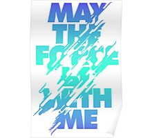 Star Wars Mantra - May the Force Poster