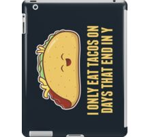 Every Day is Taco Day iPad Case/Skin