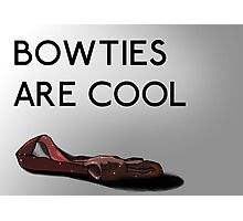 Bowties are cool. Photographic Print