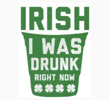 Irish I Was Drunk Right Now, Saint Patricks Day Shirt by printproxy