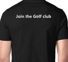 Join the Golf club - white Unisex T-Shirt