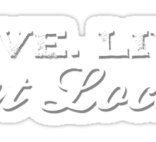 Love. Live. Eat Local Sticker