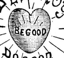 Destroy Be Good Do Good Black on White- Altered Children's Bible Art Sticker