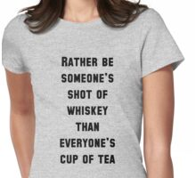 How About A Cup Of Tea? Womens Fitted T-Shirt