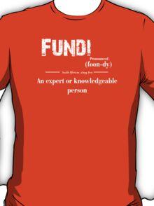 fundi South African slang for an expert T-Shirt