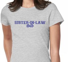 Sister in Law Womens Fitted T-Shirt