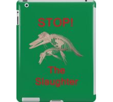 Stop The Slaughter, T Shirts & Hoodies. ipad & iphone cases iPad Case/Skin