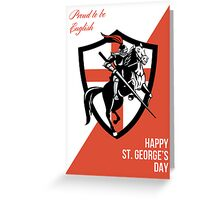 Proud to Be English Happy St George Day Retro Poster Greeting Card