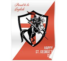 Proud to Be English Happy St George Day Retro Poster Poster