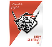 Proud To Be English Happy St George Greeting Card Poster