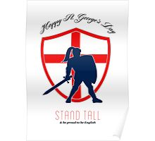 Be Proud to Be English Happy St George Day Poster Poster