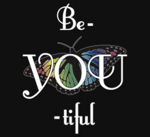 Be-YOU-tiful T-Shirt