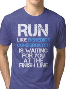Run Like Benedict Cumberbatch is Waiting (dark shirt) Tri-blend T-Shirt