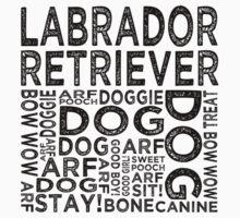 Labrador Retriever by Wordy Type