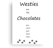 Westies chocolates Canvas Print