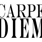 Famous Latin Quote : Carpe Diem  by Toby Davis