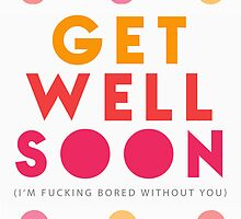 Get Well Soon Card by raeuberstochter