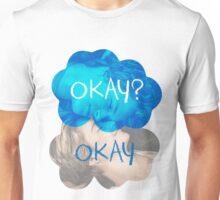 Okay? Okay Unisex T-Shirt