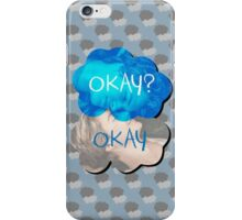 Okay? Okay iPhone Case/Skin