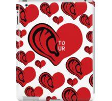 Listen To Your Heart  iPad Case/Skin