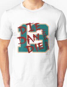 DIE DAN DIE T-Shirt