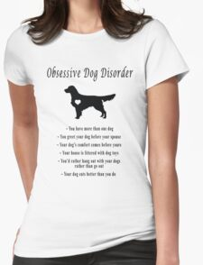 Obsessive Dog Disorder Womens Fitted T-Shirt