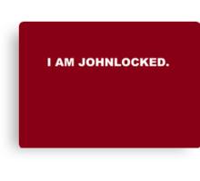 I Am Johnlocked Canvas Print