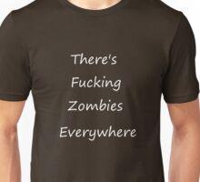 Zombies Everywhere white Unisex T-Shirt