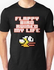 Flappy Bird Ruined My Life Unisex T-Shirt
