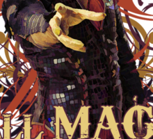 All magic comes with a price Sticker