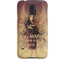 All magic comes with a price Samsung Galaxy Case/Skin