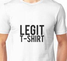 Legit T-shirt Unisex T-Shirt