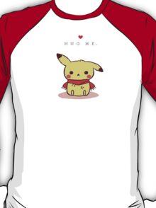 Hug me Pika T-Shirt