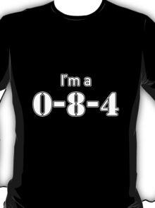 I'm a 084 T-Shirt