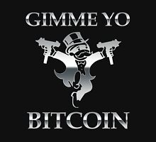 Gimme Yo Bitcoin Chrome Unisex T-Shirt