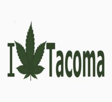 0256 I Love Tacoma by Ganjastan