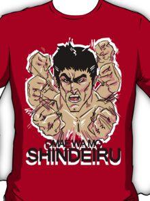 omae wa mo shindeiru  T-Shirt