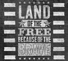 """Patriotic """"Because of the Brave"""" Poster by Rockinchalk"""