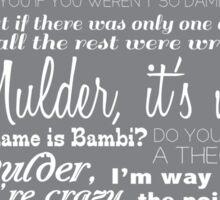 Dana Scully Quotes Sticker