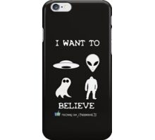 I Want to Believe Paranormal TV Version iPhone Case/Skin