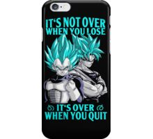 It's not over when you lose- it's over when you quit iPhone Case/Skin