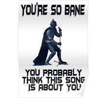 Batman So Bane Funny Meme Poster