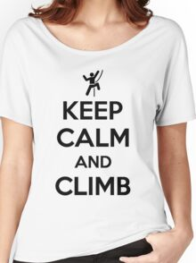 Keep calm and climb on Women's Relaxed Fit T-Shirt